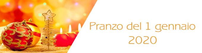PRANZO DEL 1 GENNAIO 2020
