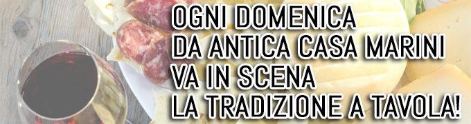 """Tutte le domeniche da Antica Casa Marini """"Va in scena la tradizione a tavola!"""""""